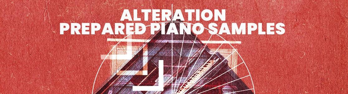 Alteration Prepared Piano Samples