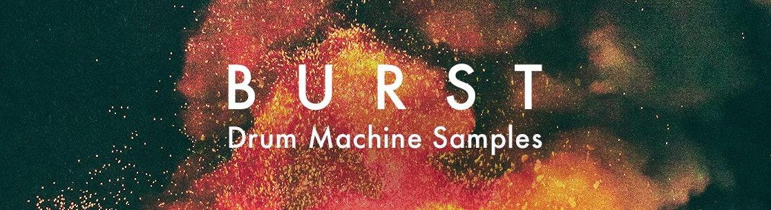 Burst Drum Machine Samples